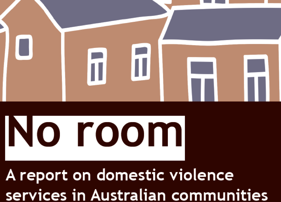 No Room – A report on domestic violence services