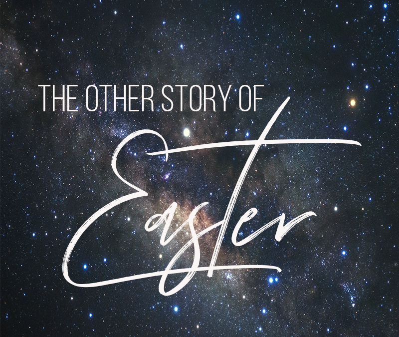 The Other Story of Easter